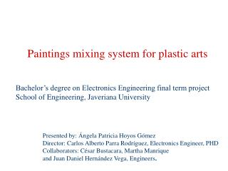 Paintings mixing system for plastic arts
