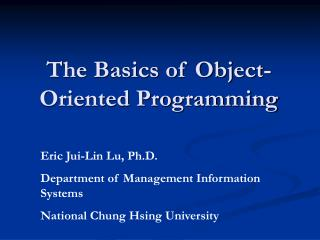 The Basics of Object-Oriented Programming