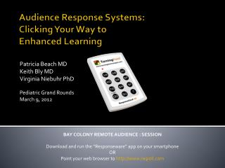 Audience Response Systems:  Clicking Your Way to Enhanced Learning