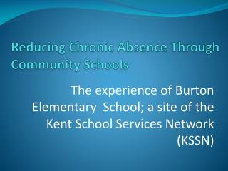 Reducing Chronic Absence Through Community Schools
