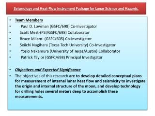 Seismology and Heat-Flow Instrument Package for Lunar Science and Hazards .