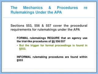 The Mechanics & Procedures re Rulemakings Under the APA