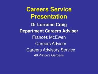 Careers Service Presentation