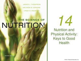 Nutrition and Physical Activity: Keys to Good Health