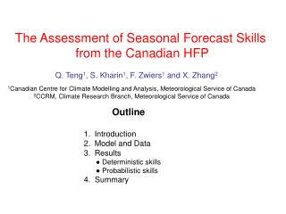 The Assessment of Seasonal Forecast Skills from the Canadian HFP