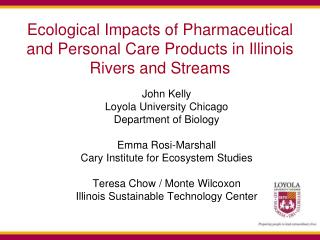 Ecological Impacts of Pharmaceutical and Personal Care Products in Illinois Rivers and Streams