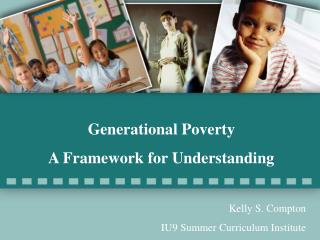 Generational Poverty   A Framework for Understanding
