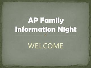 AP Family  Information Night