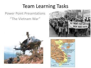 Team Learning Tasks
