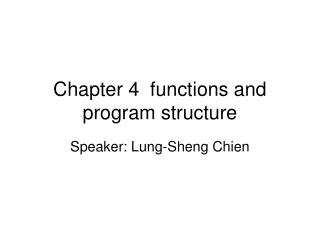 Chapter 4  functions and program structure