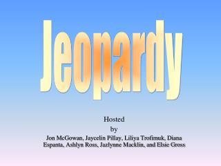 Hosted by Jon McGowan, Jaycelin Pillay, Liliya Trofimuk, Diana Espanta, Ashlyn Ross, Jazlynne Macklin, and Elsie Gross