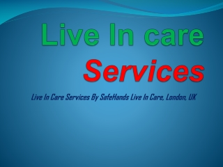 Live In care Services and Know of Cost