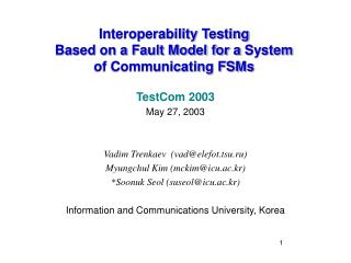 Interoperability Testing  Based on a Fault Model for a System  of Communicating FSMs