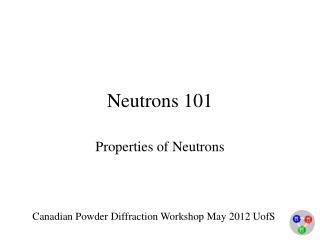 Neutrons 101