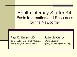 Health Literacy Starter Kit:  Basic Information and Resources for the Newcomer