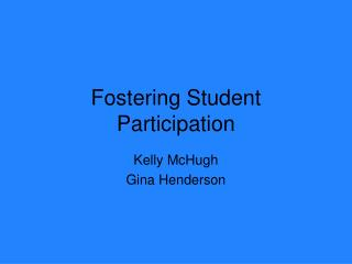 Fostering Student Participation