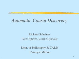 Automatic Causal Discovery