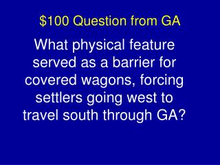 $100 Question from GA