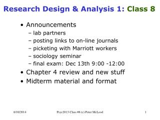 Research Design  Analysis 1: Class 8