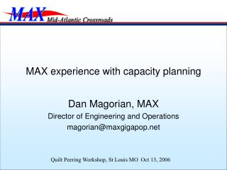 MAX experience with capacity planning