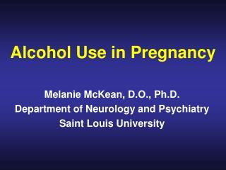 Alcohol Use in Pregnancy