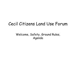 Cecil Citizens Land Use Forum