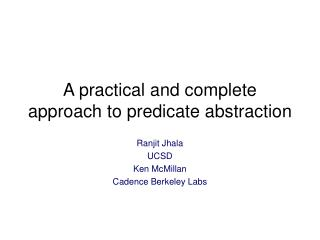 A practical and complete approach to predicate abstraction