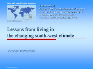 Lessons from living in the changing south-west climate