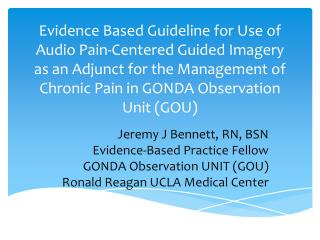 Evidence Based Guideline for Use of Audio Pain-Centered Guided Imagery as an Adjunct for the Management of Chronic Pain