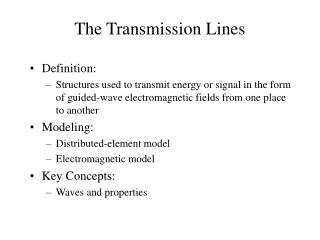 The Transmission Lines