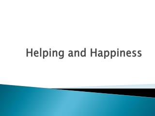 Helping and Happiness