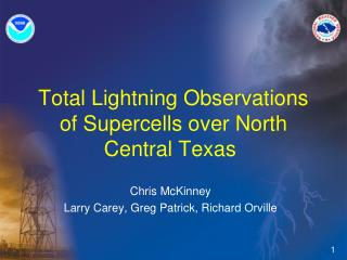 Total Lightning Observations of Supercells over North Central Texas