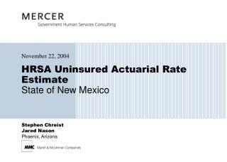HRSA Uninsured Actuarial Rate Estimate State of New Mexico