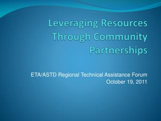 Leveraging Resources Through Community Partnerships