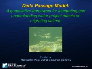 Delta Passage Model: A quantitative framework for integrating and understanding water project effects on migrating salmo