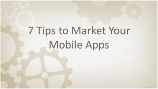 7 Tips to Market your Mobile Apps