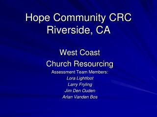 Hope Community CRC Riverside, CA