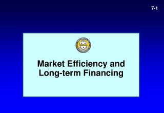 Market Efficiency and  Long-term Financing