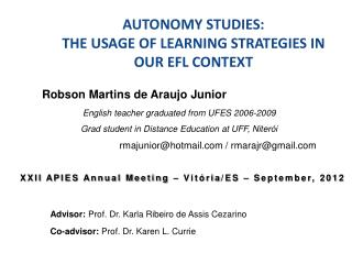 AUTONOMY STUDIES:  THE USAGE OF LEARNING STRATEGIES IN OUR EFL CONTEXT