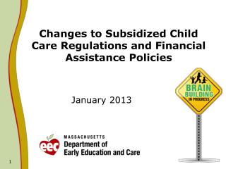 Changes to Subsidized Child Care Regulations and Financial Assistance Policies