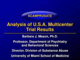 Analysis of U.S.A. Multicenter Trial Results