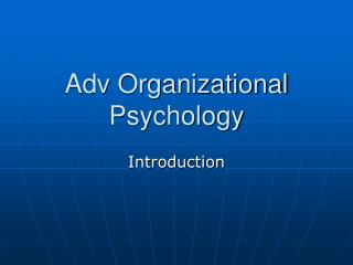 Adv Organizational Psychology