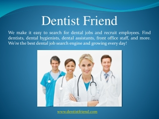 Dentist Friend Exclusive Job Search Engine For Oral Health