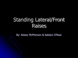 Standing Lateral/Front Raises