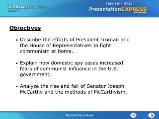 Describe the efforts of President Truman and the House of Representatives to fight communism at home.