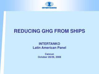 REDUCING GHG FROM SHIPS