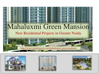 Mahaluxmi Green Mansion Apartments Greater Noida 8471023000