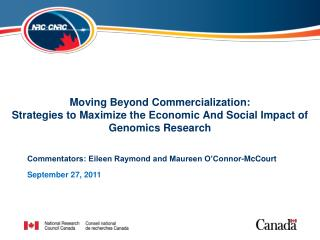 Moving Beyond Commercialization: Strategies to Maximize the Economic And Social Impact of Genomics Research