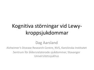 Kognitiva störningar vid Lewy-kroppsjukdommar