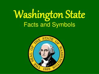Washington State Facts and Symbols